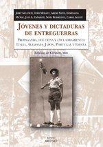 Jóvenes y dictaduras de entreguerras: Propaganda, doctrina y encuadramiento: Italia, Alemania, Japón, Portugal y España (Alfa)