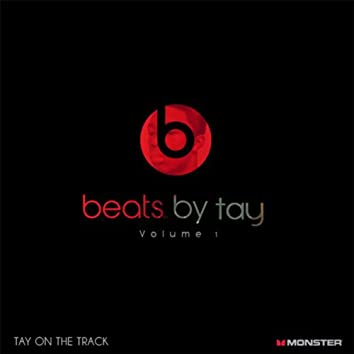 Beats By Tay Vol. 1