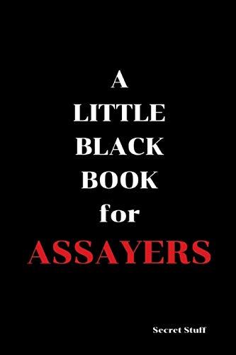 A Little Black Book: For Assayers