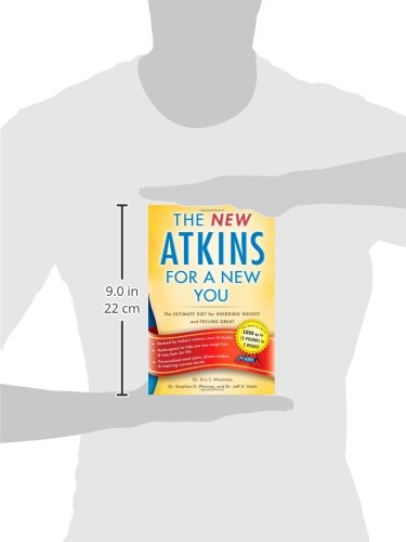 New Atkins for a New You: The Ultimate Diet for Shedding Weight and Feeling Great. 2