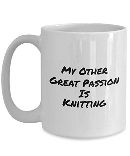 My Other Great Passion is Knitting Funny Coffee Cups & Mugs