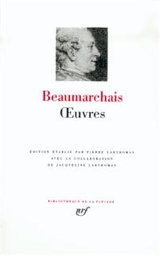 Beaumarchais : Oeuvres (Bibliothèque de la Pléiade)