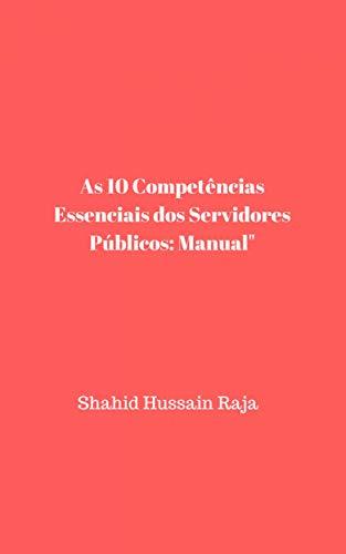As 10 Competências Essenciais dos Servidores Públicos: Manual
