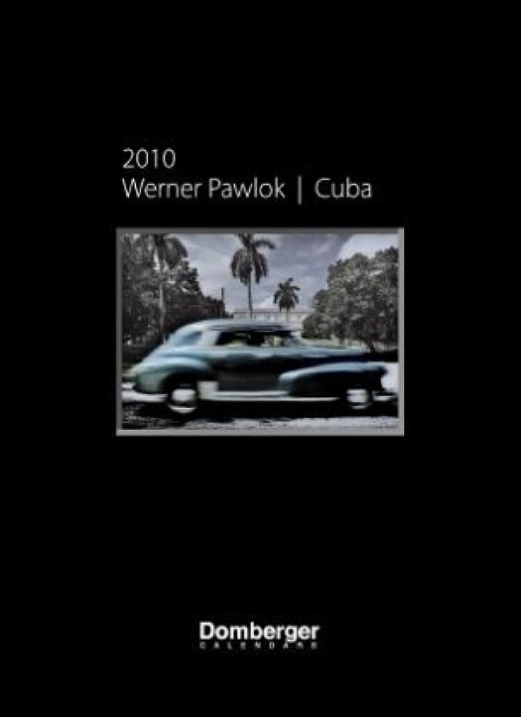 一緒に酸サイレントWerner Pawlok Cuba 2010 Calendar