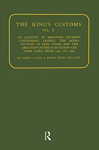 Kings Customs: An Account of Maritime Revenue and Conraband Traffic (English Edition)