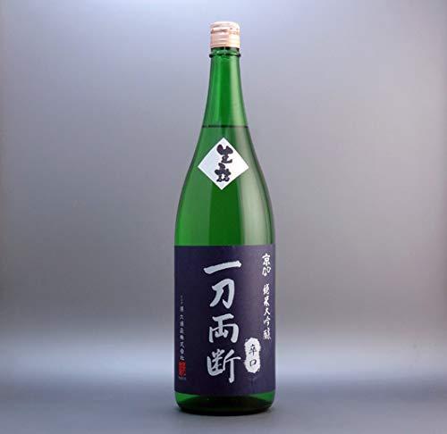 酒六酒造『純米大吟醸 一刀両断』