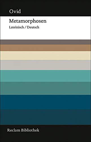 Metamorphosen: Lateinisch/Deutsch (Reclam Bibliothek)