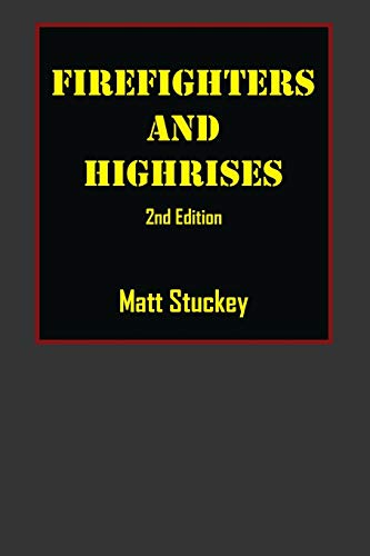 Firefighters and Highrises: 2nd Edition