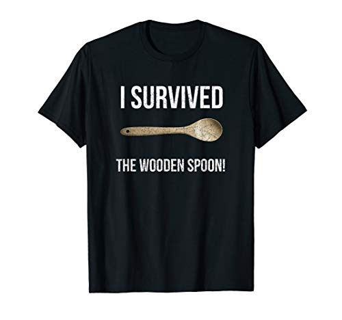 I Survived The Wooden Spoon Distressed Funny Gift Idea T-Shirt