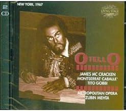 Verdi: Otello [New York -- March 11, 1967, Caballe, McCracken, Gobbi, Mehta] (UK Import)