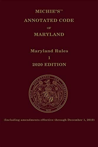 Compare Textbook Prices for Michie's Annotated Code of Maryland Court Rules 2020  ISBN 9781522171676 by LexisNexis