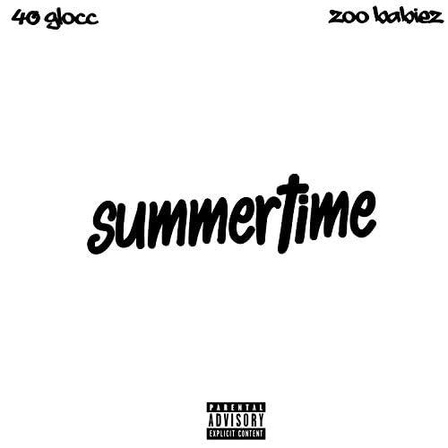 40-Glocc & Zoo Babiez