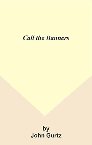 Call the Banners (English Edition)