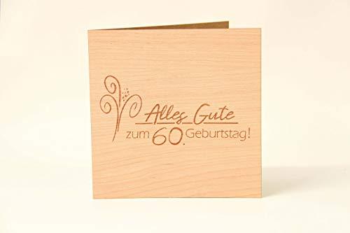 Holzgrußkarten Glückwunschkarte zum 60. Geburtstag - 100% Made in Austria - Karte besteht aus Kirschholz - geeignet als Karte zum Geburtstag bzw. Birthday, Geburtstagskarte, Geburtstagsgeschenk uvm.