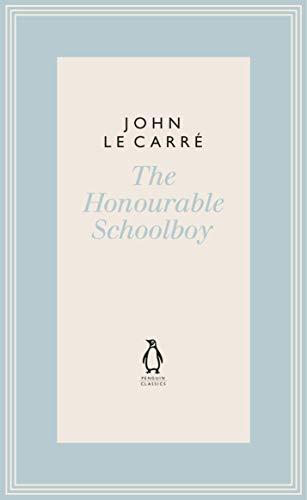 The Honourable Schoolboy (The Penguin John le Carré Hardback Collection)