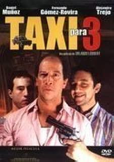 Taxi Para Tres by Maverick by Orlando L??bbert
