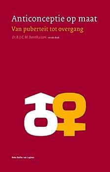 Paperback Anticonceptie Op Maat : Van Puberteit Tot Overgang [Dutch] Book