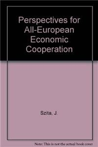 Perspectives for all-European economic co-operation