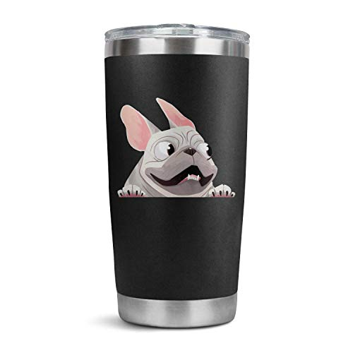 French Bulldog When in Car Bubba Cup, Funny Gifts for Womens Smoothie 20OZ