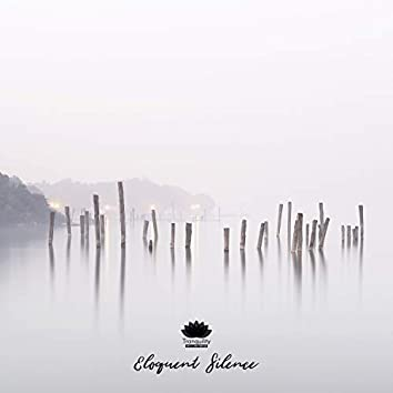 Eloquent Silence: Perfect Sounds for Meditation, Reflection, Rest and Sleep