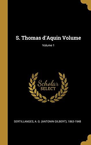 S. Thomas d'Aquin Volume; Volume 1