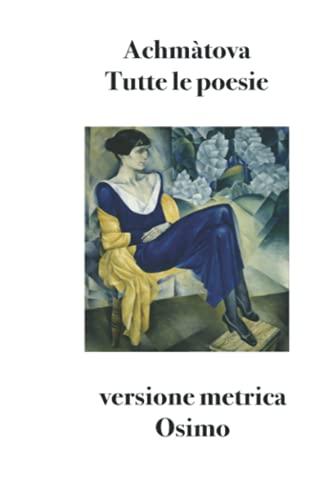 Tutte le poesie: Versione metrica: 11