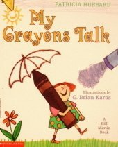 My Crayons Talk published by Scholastic [Paperback]