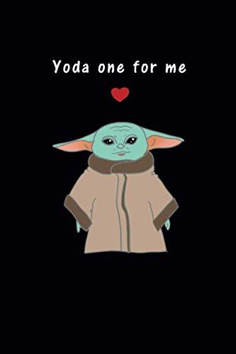 Yoda one for me: 120 linierte Seiten DIN A5 I Notizbuch für Valentinstag Liebe Ideen Geschenk