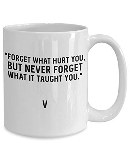 BTS Coffee Mug V Kim Taehyung Quotes Forget What Hurt You Bangtan Boys Merch For BTS Lovers BTS Merchandise For Girls Namjoon Hoseok