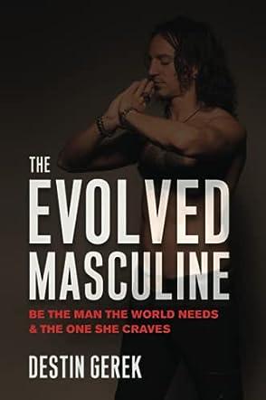 The Evolved Masculine