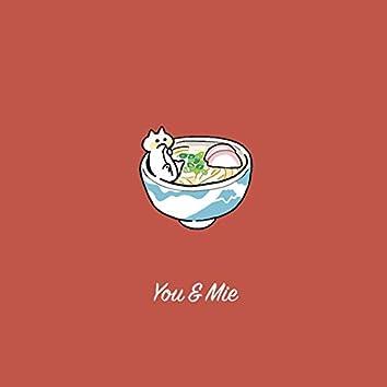 You & Mie