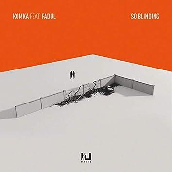 So Blinding feat. Fadul