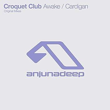Awake / Cardigan