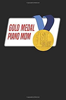 Gold Medal Piano Mom: Blank Lined Journal