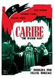 Caribe - The Spanish Main - Director Frank Borzage - Maureen O´Hara, Paul Henreid y Walter Slezak. Audio en anglais et en...