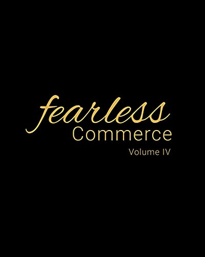 Compare Textbook Prices for Fearless Commerce Volume IV  ISBN 9798469777694 by Hardy, Mrs Shawntera M,Thomas, Mrs Camille A