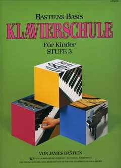 BASIS KLAVIERSCHULE 3 - arrangiert für Klavier [Noten / Sheetmusic] Komponist: BASTIEN JAMES