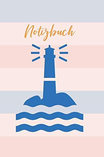 Notizbuch: maritimes Tagebuch mit 120 Seiten weißes Papier liniert Format A5 Softcover super Einschreibebuch,Geschenkidee