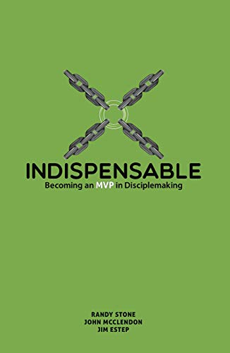 Indispensable: Becoming an MVP in Disiciplemaking (English Edition)