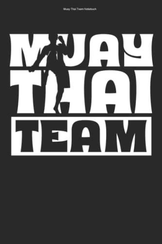 Muay Thai Team Notizbuch: 100 Seiten |...