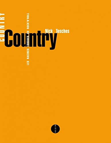 Country : les racines tordues du rock\'n\' roll