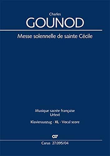 Messe solennelle de sainte Cécile (Klavierauszug XL): CG 56