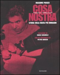 Cosa Nostra. Storia della mafia per immagini. Ediz. illustrata