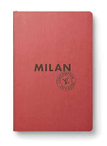 Milan. Louis Vuitton City Guide. Ediz. francese
