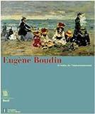 Eugène Boudin, à l'aube de l'impressionnisme - Exposition, musée de l'hermitage, Lausanne, 7 juillet-15 octobre 2000