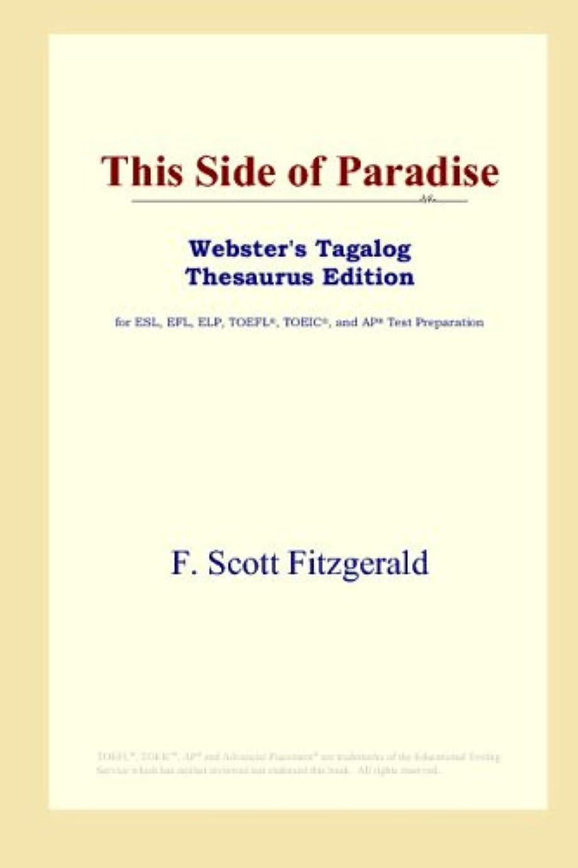 ネイティブ半径以前はThis Side of Paradise (Webster's Tagalog Thesaurus Edition)