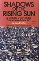 Shadows of the Rising Sun: Critical View of the Japanese Miracle