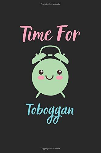 Time For Toboggan: Lined Journal, 120 Pages, 6 x 9, Toboggan Funny Sport Gift, Black Matte Finish (Toboggan Journal)