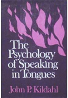 The Psychology of Speaking in Tongues