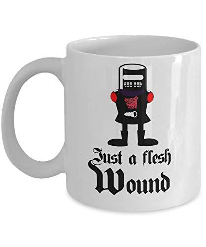Black Knight - Taza de café con texto en inglés 'Just a Flesh Wound, Monty Python', 11 onzas